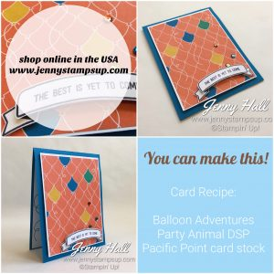 Balloon Adventures and Party Animal DSP make easy birthday cards with Jenny Hall www.jennyhalldesign.com