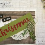 Blessed Christmas card by Jenny Hall at www.jennyhalldesign.com for cardmaking, scrapbooking, papercrafts, video tutorials and more!