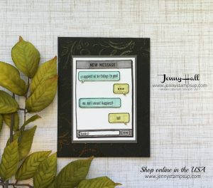 Text Ya Later card by Jenny Hall at www.jennyhalldesign.com for cardmaking, scrapbooking, video tutorials and more!