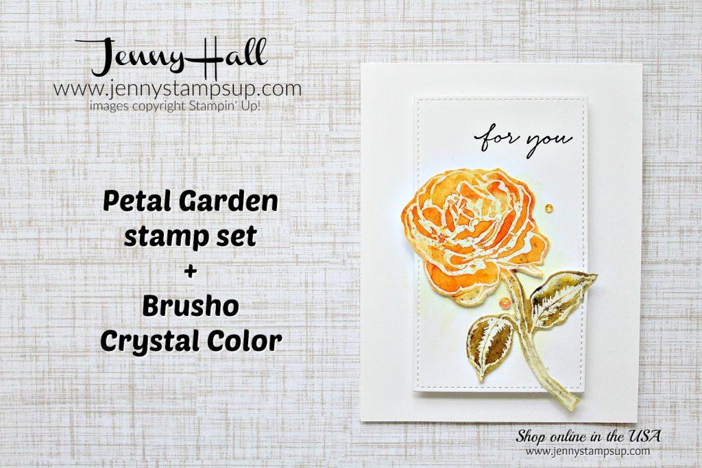 Graceful Garden Brusho card by Jenny Hall at www.jennyhalldesign.com for #cardmakig #videotutorial #gracefulgarden #brusho #brushocrystalcolor #videotutorial #stampinup #jennyhalldesign #jennystampsup #jennyhallstampinup #cascards #cleanandsimplecards #rose
