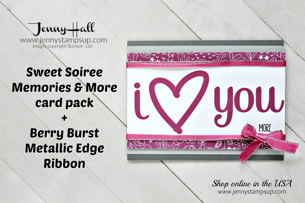 January Stampin Dreams Blog Hop card with Sweet Soiree Memories & More card pack by Jenny Hall at www.jennyhalldesign.com for #stampinup #cardmaking #memoriesandmore #berryburst #stamping