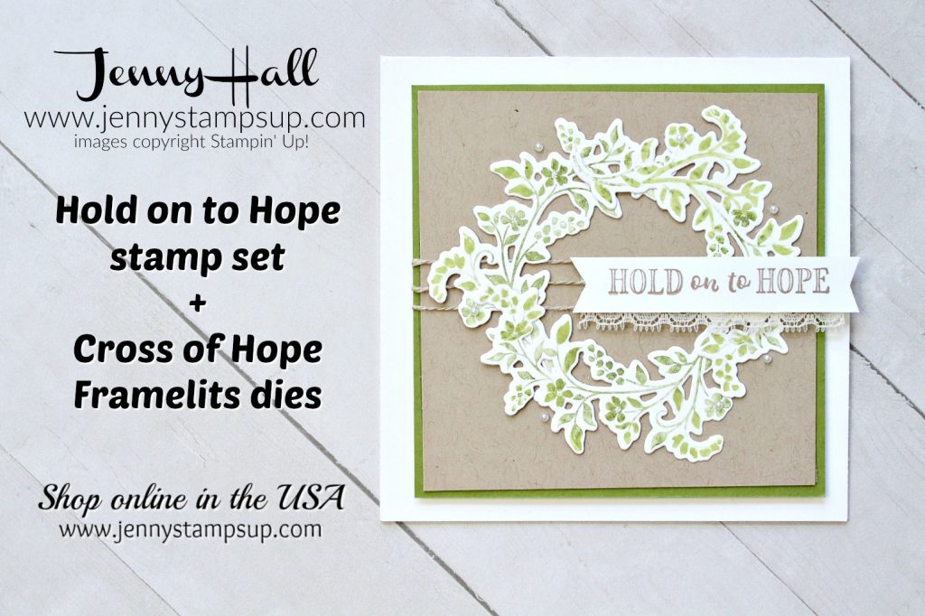 Hold on to Hope wreath card by Jenny Hall at www.jennyhalldesign.com for #cardmaking #videotutorials #jennyhalldesign #jennystampsup #jennyhallstampinup #oldolive #holdontohope #papercraft #lifestyle #handmadecard #makeacardsendacard #stamping