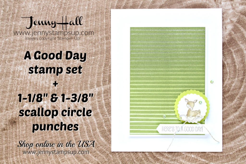 A Good Day stamp set card created by Jenny Hall at www.jennyhalldesign.com for #cardmaking #stampinup #stamping #spongebrayer #inkblending #agoodday #handmadecard #deerstamp #watercolorpainting #jennyhall #jennystampsup #jennyhalldesign #jennyhallstampinup #scalloppunch #iridescentsequins #youtuber #videotutorial #stampinkpaperchallenge #crafts #lifestyle #paperembossing