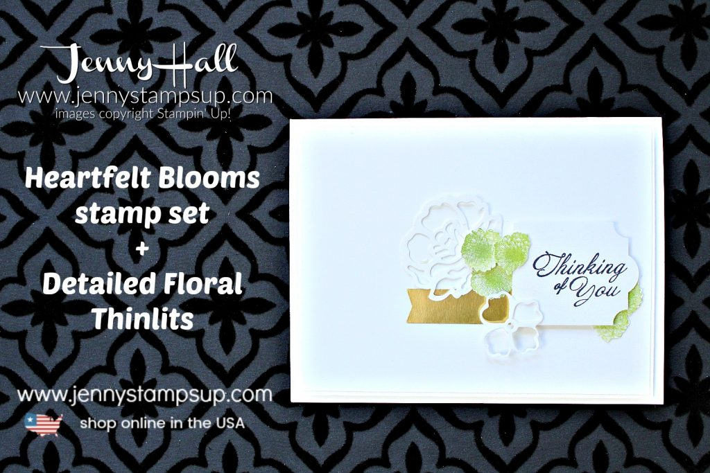 Fussy Cut Flower card created by Jenny Hall at www.jennyhalldesign.com for #cardmaking #fussycut #detailedfloralthinlits #decorativelabelpunch #heartfeltbloomsstampset #cascards #cleanandsimple #handmadecard #makeacardsendacard #stamping #stampinup #globaldesignproject #tgifchallenges #jennyhall #jennyhalldesign #jennystampsup #jennyhallstampinup #alloccasioncard #thinkingofyou #blogging #cardmaker #lifestyle #crafts