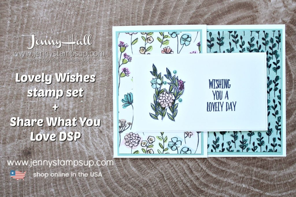 Lovely Wishes fancy fold card created by Jenny Hall of www.jennyhalldesign.com for #cardmaking #whatwillyoustamp #sharewhatyoulovedsp #jennyhall #jennyhalldesign #jennystampsup #jennyhallstampinup #stampinup #rubberstamp #fussycut #fancyfoldcard #lifestyle #papercrafting #handmadecard #cardmaker #crafts