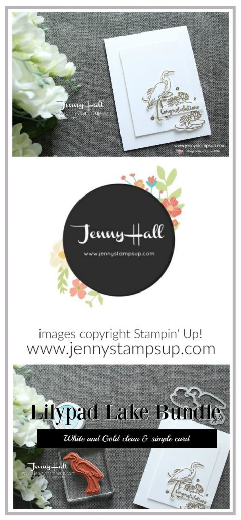 Lilypad Lake CAS card created by Jenny Hall at www.jennyhalldesign.com for #cardmaking #videotutorial #youtuber #cascards #cleanandsimple #gold #crane #lilypadlake #lakesideframelits #jennyhall #jennyhalldesign #jennystampsup #10%offbundle #congratulations #graduationcard #papercraft #paperembossing #craftsforkids #lifestyle #diy