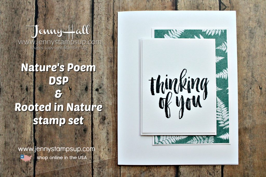 Nature's Poem DSP card created by Jenny Hall at www.jennyhalldesign.com for #stampinup #stamping #cardmaking #rubberstamp #naturespoemdsp #rootedinnature #videotutorial #youtuber #globaldesignproject #greetingcard #papercrafts #crafts #craftsforkids