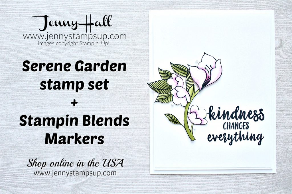 Serene Garden with Stampin Blends markers card project created by Jenny Hall at www.jennyhalldesign.com for #cardmaking #stamping #cascards #stampinup #serenegarden #stampinblendsalcoholmarkers #fussycutting #videotutorial #youtuber #craftyyoutube #ombre #globaldesignproject #jennyhall #jennyhalldesign #jennystampsup #jennyhallstampinup #2018stampinupcatalog #crafts #diy #craftsforkids #facebookreplay