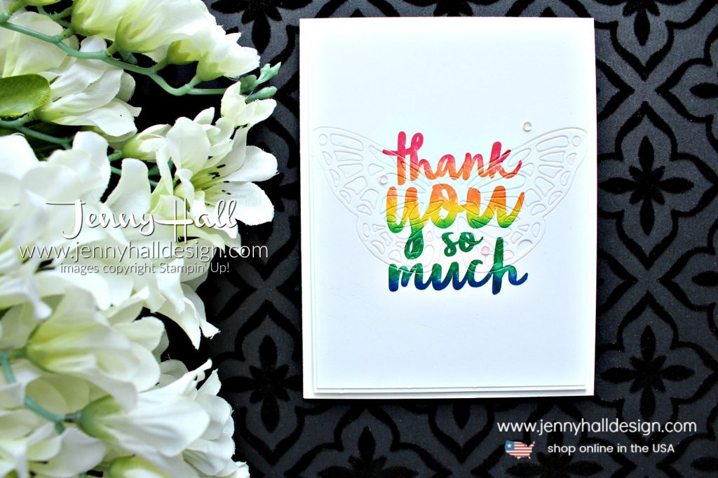 Stamping a rainbow with Stamparatus card created by Jenny Hall at www.jennyhalldesign.com for #cardmaking #cardmaker #rainbow #stampedrainbow #2018InColors #stampinwritemarkers #stamparatus #thankfulthoughts #springtimeimressions #butterfly #hobbies #crafts #diy #cascard #cleanandsimplecards #ombre #embossing #papercrafting