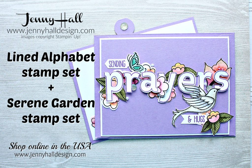 Lined Alphabet Pocket Card created by Jenny Hall at www.jennyhalldesign.com for #addinktivedesignteammember #addinktivedesigns #linedalphabet #sendingprayers #layeringalphabetedgelits #serenegarden #stampinblendsmarkers #jennyhalldesign #jennyhall #stampinup #stamping #cardmaking #cardmaker #prayingcard #friendshipcard #pocketcard #christiancrafts #christianhobby #craftsforkids #craftsforfamilies