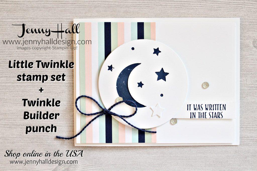 Twinkle Builder Punch card created by Jenny Hall at www.jennyhalldesign.com for #cardmaker #cardmaking #stamping #stampinup #crafts #craftsforkids #craftsforastronomers #babycard #twinkletwinkle #littletwinkle #twinkletwinkledsp #youtuber #videotutorial #processvideo #cascards #easyandelegant #jennyhall #jennyhalldesign #jennystampsup #jennyhallstampinup #lifestyle #hobbies #diy #greetingcard