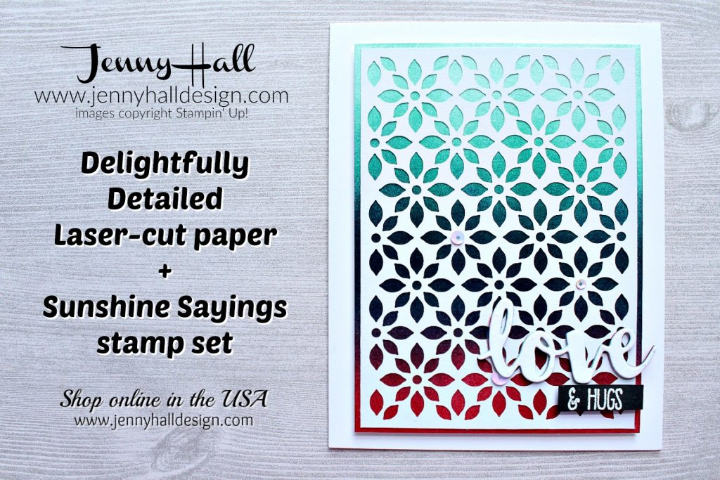 Latice Patterned ombre card created by Jenny Hall at www.jennyhalldesign.com for #cardmaking #cardmaker #jennyhalldesign #ombre #ombrestamping #cascard #cleanandsimplecard #delightfulltdetailedlasercutpaper #sunshinesayings #inkbending #globaldesignproject #tgifchallenges #jennyhall #jennystampsup #jennyhalldesign #jennyhallstampinup #youtuber #diy #artsandcrafts #christiancrafts