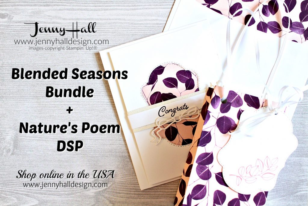 Coordinating gift set created by Jenny Hall at www.jennyhalldesign.com for #blendedseasons #giftbagpunchboard #diygift #stamping #stampinup #jennyhall #jennyhalldesign #jennystampsup #cardmaking #cardmaker #handmadecard #papercraft #naturespoem #diy #crafts #maker
