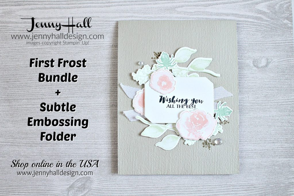 August Ink It! Stamp It! blog hop www.jennyhalldesign.com #cardmaking #firstfrost #stampinup #jennyhall #jennyhalldesign #stamping #2018holidaycatalog