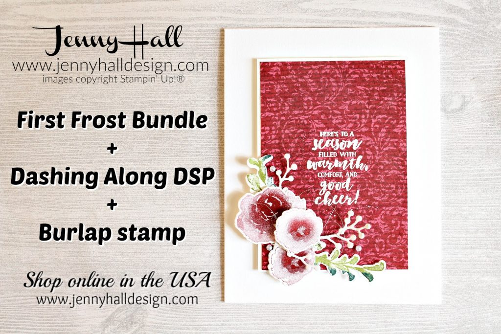 Stamping Texture with First Frost created by Jenny Hall at www.jennyhalldesign.com for #cardmaking #stamping #stampinup #firstfrostsu #dashingalongdsp #burlapsu #stamparatus #stampingtexture #jennyhall #jennyhalldesign #jennystampsup #cascards #cleanandsimplecards #cardmakingdesign #cardmakingvideo #videotutorial #youtuber #papercrafts #artsandcrafts #diy #stampinkpaper #suholidaycatalog #craftsforkids