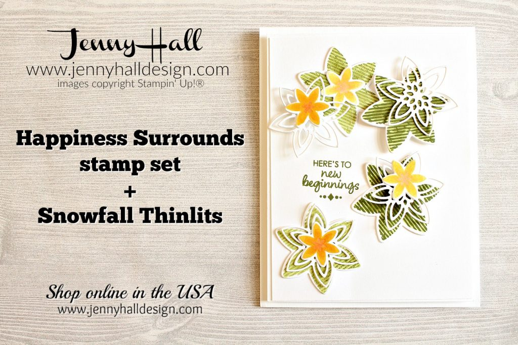 Snowflake Showcase blog hop card with #happinesssurrounds from #snowflakeshowcase at www.jennyhalldesign.com #jennyhall #jennyhalldesign #jennystampsup #snowisglistening #stampinup #stamping #cardmaking #handmadecard #cascards #cardmakingdesign #papercraft #artsandcrafts #christiancrafts #craftingwithkids #watercolor #hobbies #crafty