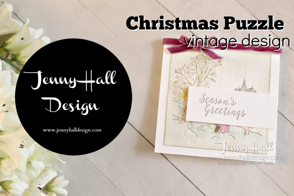 Christmas Puzzle card at www.jennyhalldesign.com #jennyhall #jennyhalldesign #jennystampsup #christmascard #cambridgecarols #puzzlethinlitsdies #puzzles #vintage #shabbychic #seasonsgreetings #diy #cardmaking #stampinup #stamping #videotutorial #youtuber #watercolorpencils #velvet #papercraft #sipchallenge