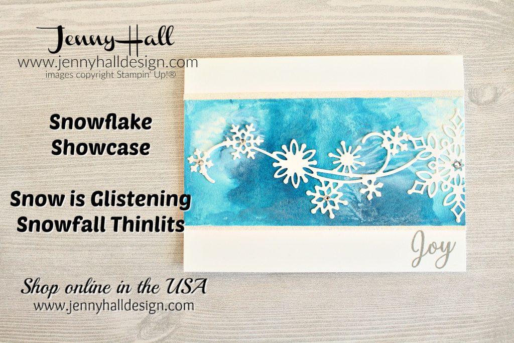 Snowflake Showcase for November OSAT blog hop by www.jennyhalldesign.com #jennyhall #jennyhalldesign #jennystampsup #inksmooshing #snowisglistening #snowflakeshowcase #inksmooshing #cardmakingtechnique #watercolor #painting #freecardclass #onlineartclass #freeartlesson #papercraft #glimmerpaper #design #videotutorial
