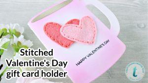 Stitched Valentine's Day gift card holder at www.jennyhalldesign.com #jennyhall #jennyhalldesign #jennystampsup #freecardmakingtutorial #freeartlesson #youtuber #crafty #papercrafter #stamping #cardmaking #greetingcard #artsandcrafts #christiancrafts #craftsforkids #trinitystamps #teachergift #valentinesdaygift #diyvalentinesday #coffeemugdieset #handstitching #feltstitching